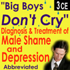 Diagnosis & Treatment of Male Shame & Depression