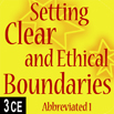 Setting Clear and Ethical Boundaries Part 1