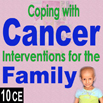 Coping with Cancer: Interventions for the Family