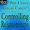 But I have such a great catch - Treating Controlling Abusive Relationships