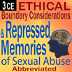 Ethical Boundary Considerations and Repressed Memories of Sexual Abuse