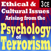 Ethical & Cultural Issues Arising from the Psychology of Terrorism
