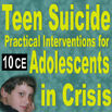 Teen Suicide: Practical Interventions for Adolescents in Crisis