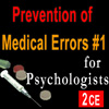 Prevention of Medical Errors 1 for Psychologists