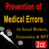 Prevention of Medical Errors for Social Workers, Counselors, & MFTs 1