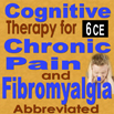 Pain Management: Cognitive Therapy for Chronic Pain & Fibromyalgia-Abb