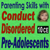 Parenting Skills with Conduct Disordered Pre-Adolescents