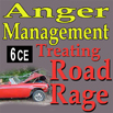 Anger Management: Treating Road Rage